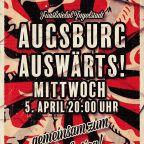 Am 05.04 nach Augsburg!