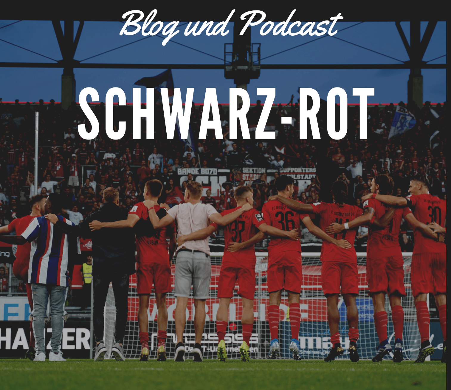 Schwarz-Rot Blog & Podcast